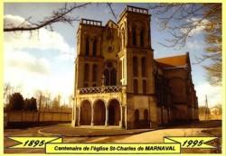 1895-1995 – Centenaire de l'église St-Charles de Marnaval