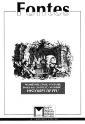 Histoires de Feu : Prométhée, Stahl, Voltaire, E. du Châtelet, Lavoisier