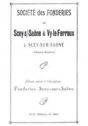 Société des fonderies de Scey sur Saône et Vy le Ferroux à Scey sur Saône (Haute Saône)