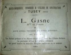 L. Gasne, Mtre de forges Hauts fourneaux, fonderies et ateliers de construction de Tusey