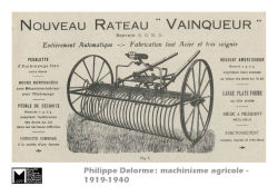 Philippe Delorme : machinisme agricole – 1919-1940  illustrations de l'article paru dans Fontes n° 96 – mars 2015