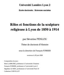 Rôles et fonctions de la sculpture religieuse à Lyon de 1850 à1914