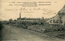 Sermaize-les-Bains – Bataille de la Marne (du 6 au 12 sept) – Entrée par la rue de Vitry