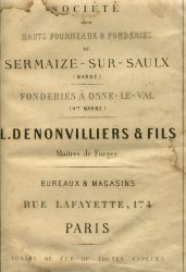 Société des Hauts Fourneaux & Fonderies de Sermaize-sur-Saulx (Marne) – L. Denonvilliers & Fils, Maîtres de Forges