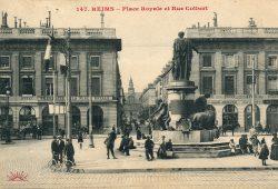 Reims – Place Royale et Rue Colbert