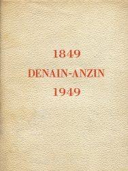 Livre d'or de la Société des Hauts-Fourneaux, Forges et Aciéries de Denain et d'Anzin 1849–1949