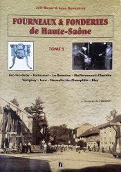 Fourneaux & Fonderies de Haute-Saône – Tome 2