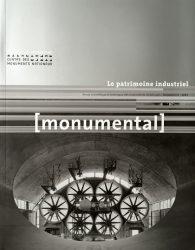 Monumental – Le patrimoine industriel