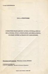 L'industrie française de l'acier au XVIIIe siècle : ses acteurs, l'État, l'innovation, les désillusions, un enjeu entre la France et l'Angleterre