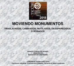 Moviendo Monumentos – communication Ticcih Chile 2018  (Ignacio Corvalán Rossel)