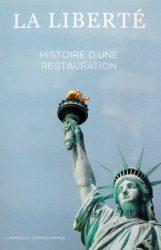 La liberté – Histoire d'une restauration