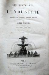 Les merveilles de l'industrie ou description des principales industries modernes – Volume 3