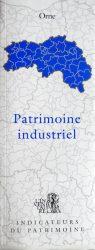 Orne – Patrimoine industriel – L'inventaire – Indicateurs du patrimoine