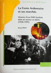 La fonte ardennaise et ses marchés – Histoire d'une PME familiale dans un secteur en déclin – 1926-1999