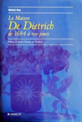 La maison De Dietrich de 1684 à nos jours