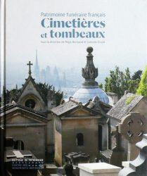 Patrimoine funéraire français – Cimetières et tombeaux