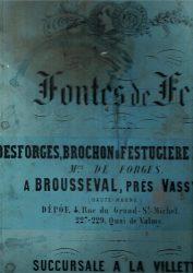 Fontes de fer – Desforges, Brochon et Festugière Frères, Maîtres de Forges à Brousseval, près Wassy (Haute-Marne)